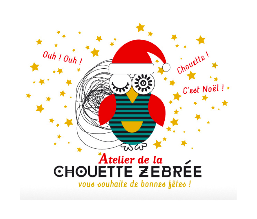 L'Atelier de la Chouette Zebrée vous souhaite de bonnes fêtes !